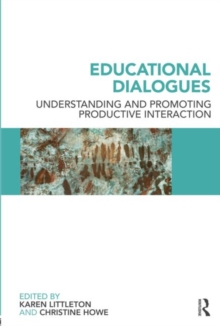 Educational Dialogues : Understanding and Promoting Productive interaction, Paperback / softback Book