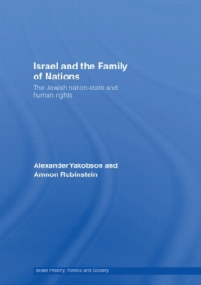 Israel and the Family of Nations : The Jewish Nation-State and Human Rights, Hardback Book