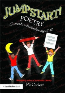 Jumpstart! Poetry : Games and Activities for Ages 7-12, Paperback Book