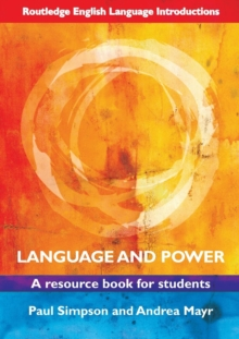 Language and Power : A Resource Book for Students, Paperback Book