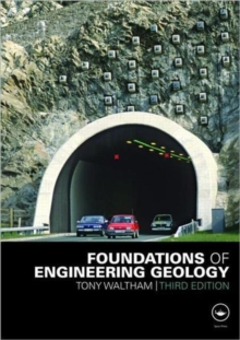 Foundations of Engineering Geology, Third Edition, Paperback Book