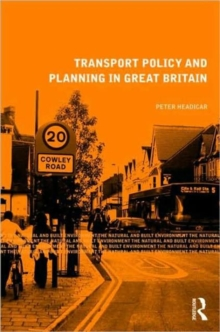 Transport Policy and Planning in Great Britain, Paperback / softback Book