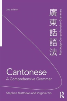 Cantonese: A Comprehensive Grammar, Paperback / softback Book