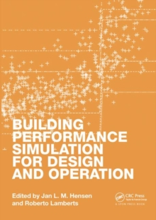 Building Performance Simulation for Design and Operation, Hardback Book