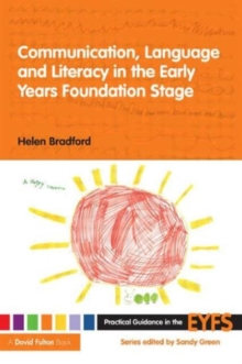 Communication, Language and Literacy in the Early Years Foundation Stage, Paperback Book