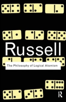 The Philosophy of Logical Atomism, Paperback / softback Book