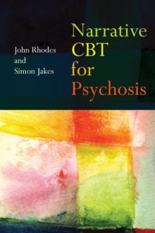 Narrative CBT for Psychosis, Paperback Book