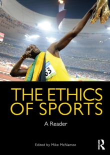 The Ethics of Sports : A Reader, Paperback / softback Book