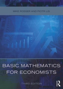 Basic Mathematics for Economists, Paperback / softback Book