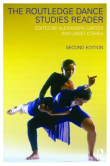 The Routledge Dance Studies Reader, Paperback Book