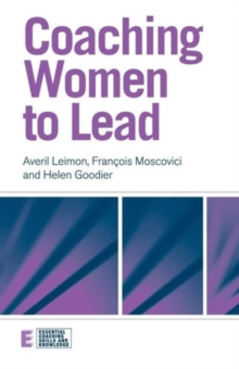 Coaching Women to Lead, Paperback / softback Book