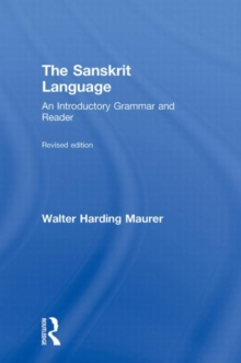 The Sanskrit Language : An Introductory Grammar and Reader Volume 1 & 2, Paperback Book