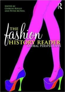 The Fashion History Reader : Global Perspectives, Paperback Book