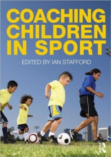 Coaching Children in Sport, Paperback / softback Book