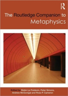 The Routledge Companion to Metaphysics, Paperback / softback Book