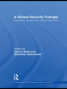 A Global Security Triangle : European, African and Asian interaction, Hardback Book