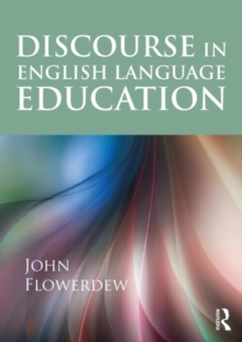Discourse in English Language Education, Paperback / softback Book