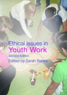 Ethical Issues in Youth Work, Paperback / softback Book
