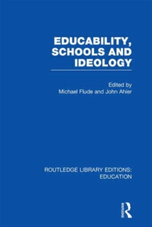 Educability, Schools and Ideology, Hardback Book