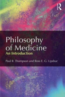 Philosophy of Medicine : An Introduction, Paperback Book