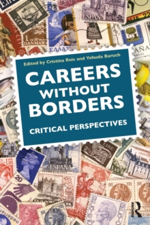 Careers Without Borders : Critical Perspectives, Paperback / softback Book