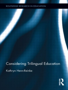 Considering Trilingual Education, Hardback Book