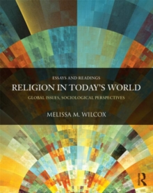 Religion in Today's World : Global Issues, Sociological Perspectives, Paperback / softback Book
