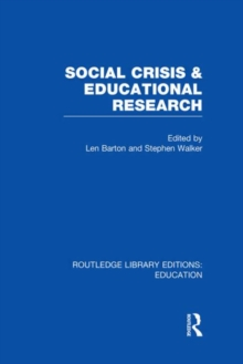 Social Crisis and Educational Research, Hardback Book