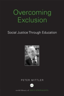 Overcoming Exclusion : Social Justice through Education, Hardback Book