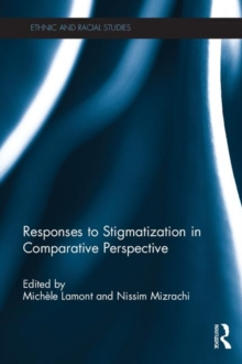 Responses to Stigmatization in Comparative Perspective, Hardback Book