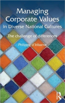Managing Corporate Values in Diverse National Cultures : The Challenge of Differences, Hardback Book