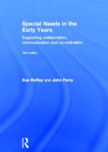 Special Needs in the Early Years : Supporting Collaboration, Communication and Co-ordination, Hardback Book