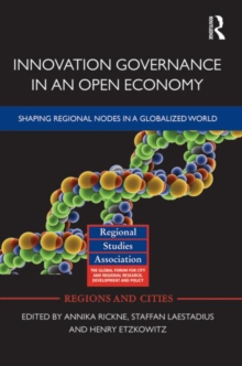 Innovation Governance in an Open Economy : Shaping Regional Nodes in a Globalized World, Hardback Book