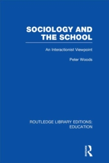 Sociology and the School, Hardback Book