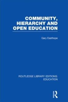 Community, Hierarchy and Open Education, Hardback Book