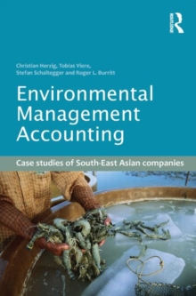 Environmental Management Accounting : Case Studies of South-East Asian Companies, Paperback / softback Book
