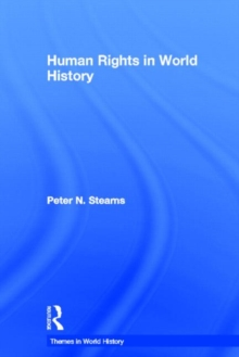Human Rights in World History, Hardback Book