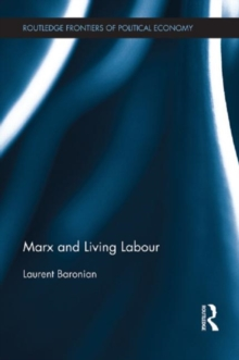 Marx and Living Labour, Hardback Book