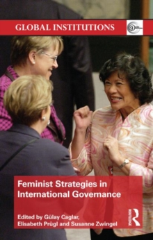 Feminist Strategies in International Governance, Hardback Book