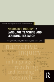 Narrative Inquiry in Language Teaching and Learning Research, Paperback / softback Book
