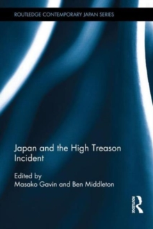 Japan and the High Treason Incident, Hardback Book