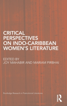 Critical Perspectives on Indo-Caribbean Women's Literature, Hardback Book