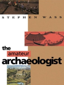 The Amateur Archaeologist, Paperback / softback Book