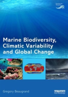 Marine Biodiversity, Climatic Variability and Global Change, Paperback / softback Book