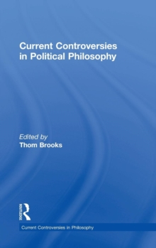 Current Controversies in Political Philosophy, Hardback Book