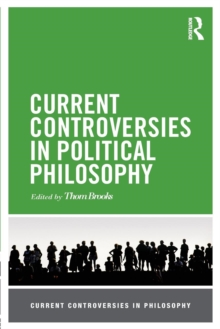 Current Controversies in Political Philosophy, Paperback / softback Book