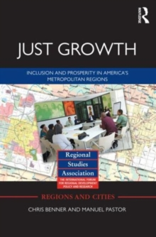 Just Growth : Inclusion and Prosperity in America's Metropolitan Regions, Paperback Book