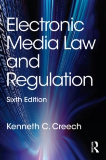 Electronic Media Law and Regulation, Paperback / softback Book