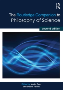 The Routledge Companion to Philosophy of Science, Paperback / softback Book