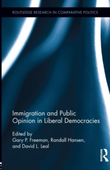 Immigration and Public Opinion in Liberal Democracies, Hardback Book